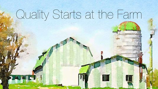 Quality Starts at the Farms