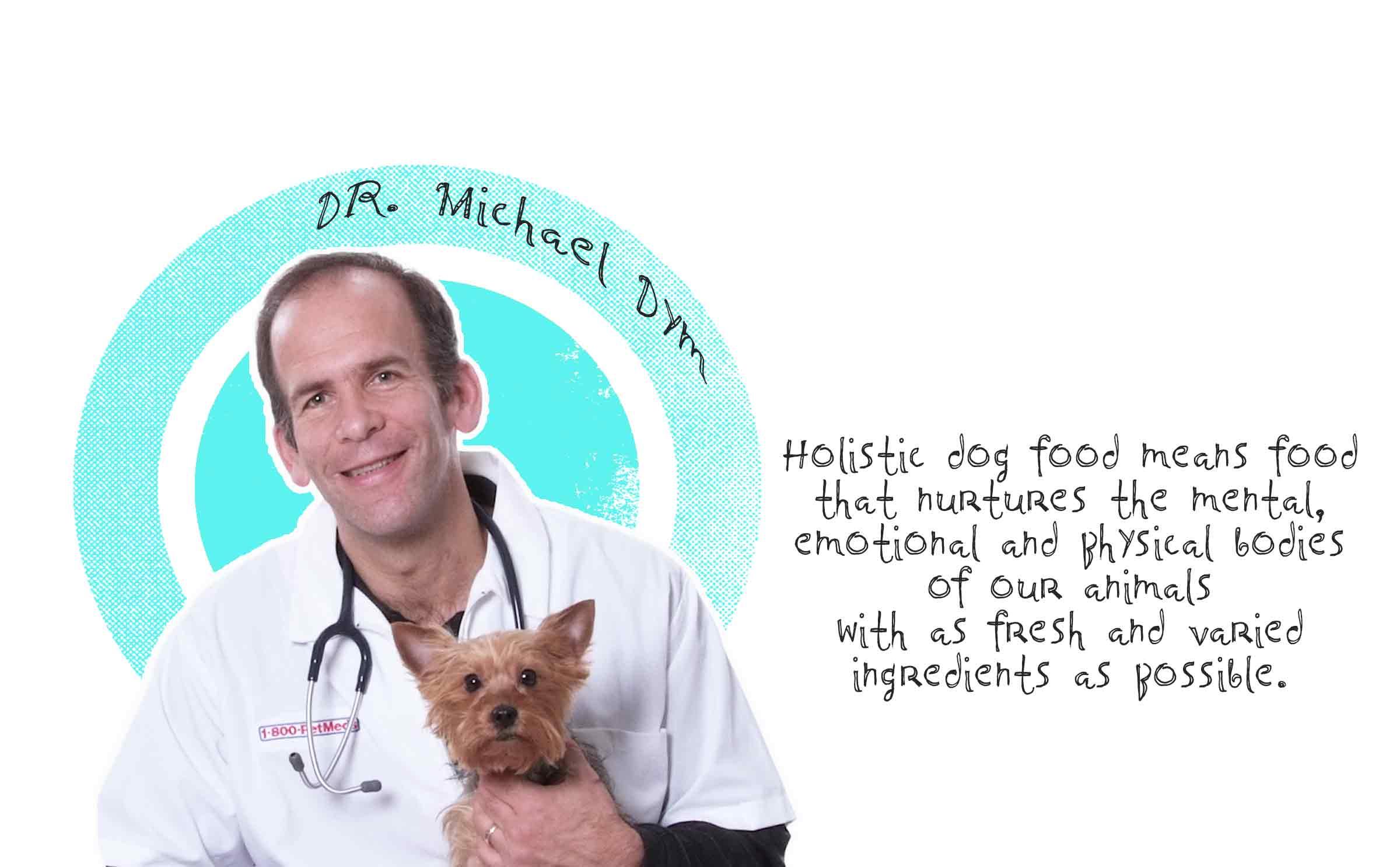 Dr Michael Dym holistic dog food